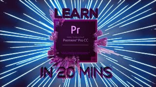 Download LEARN PREMIERE PRO IN 20 MINUTES ! - Tutorial For Beginners Video