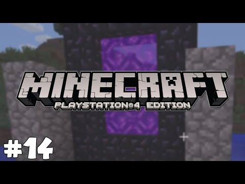 Minecraft PS4 - NETHER PORTAL TIME! - Survival [14]