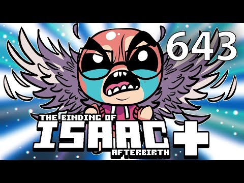 The Binding of Isaac: AFTERBIRTH+ - Northernlion Plays - Episode 643 [Brunch]