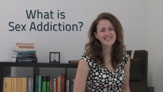 What Is Sex Addiction 5 Symptoms Of Addiction