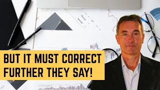 Why are you worried about the next correction?