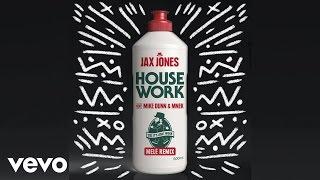 Jax Jones - House Work (Mele Remix) ft. Mike Dunn, MNEK
