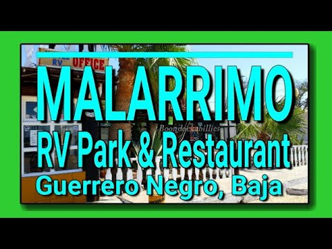 Malarrimo RV Park in Guerrero Negro Baja Mexico 2017: Full Time RV Living