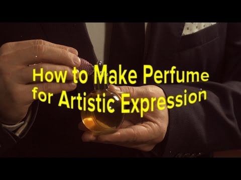 How to Make Perfume for Artistic Expression