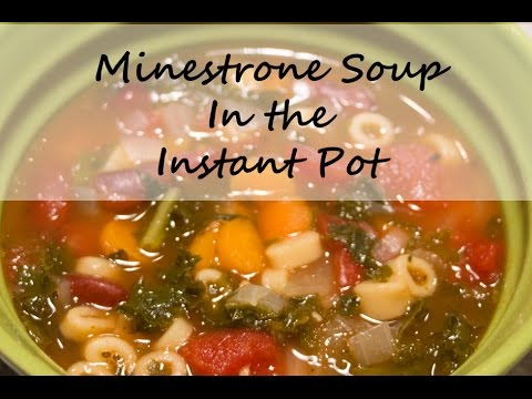 Instant Pot Minestrone Soup Recipe- Easy and Fast Dinner