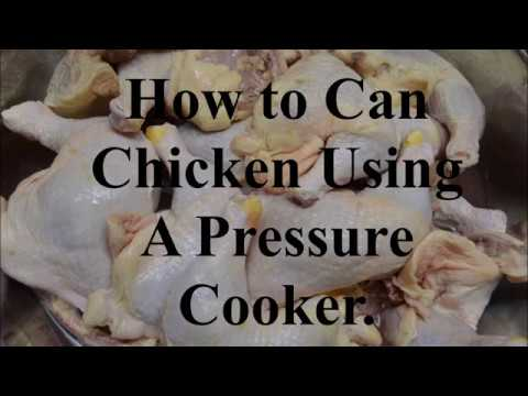 How to Can Chicken Using A Pressure Canner