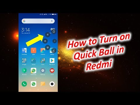 How to Turn on Quick Ball in Redmi Note 5