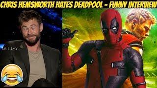 Chris Hemsworth Hates Deadpool - Thor: Ragnarok Funny Interview - 2017