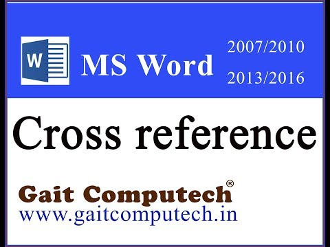cross reference in word In MS Word 2016/2013/2010/2007 In Hindi