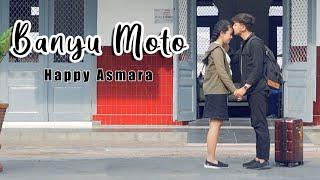 Happy Asmara - Banyu Moto