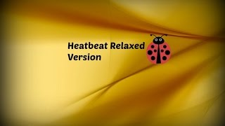 Heartbeat Instrument (relaxed version) by Ladybug* ft. PJJ BOSS