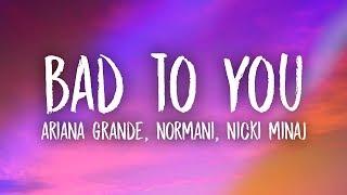 Ariana Grande Normani Nicki Minaj Bad To You Lyrics