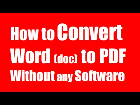 ✓✓✓ Convert Word to PDF - How to Convert MS Word doc to PDF File Without any Software