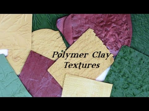 Creating Textures in Polymer Clay Tutorial