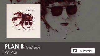 Plan B & Yandel - Pa