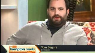 Comedian Tom Segura On Thrs