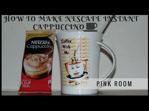 How to make Nescafe Instant Cappuccino at home | Pink room