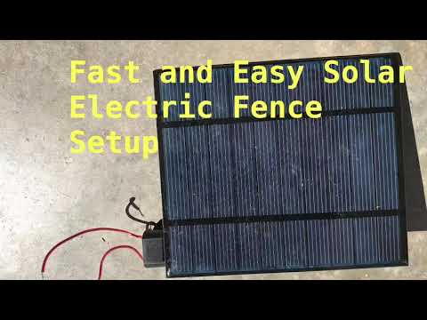 Quick and Easy Solar Electric Fence Setup