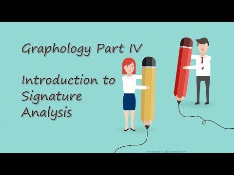 *Graphology* Part IV: Introduction to Signature Analysis