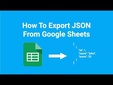 How To Export JSON From Google Sheets