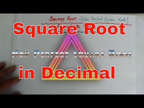 Non Perfect Square Root in Decimal