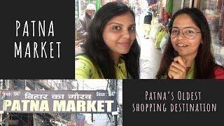 Patna Market | What we shopped? | Shopping in Patna | Patna Shots