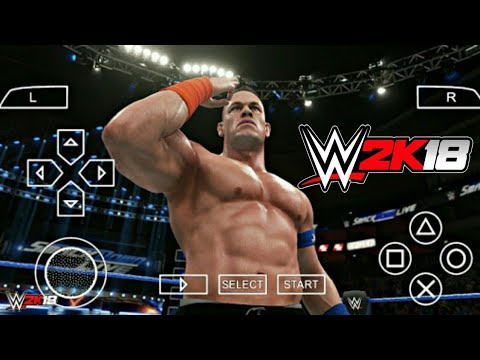 Here Is Real WWE 2k18 On Android | WWE 2k18 Android | WWE 2k18 PPSSPP Android | WWE 2K18 Mod Android