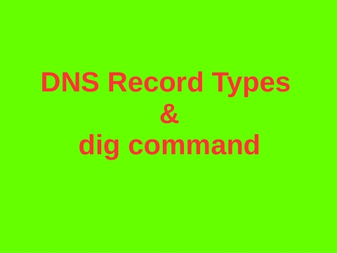 Learn DNS record types with dig command