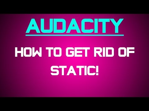 Audacity - Tips - How to get rid of static (White Noise)!