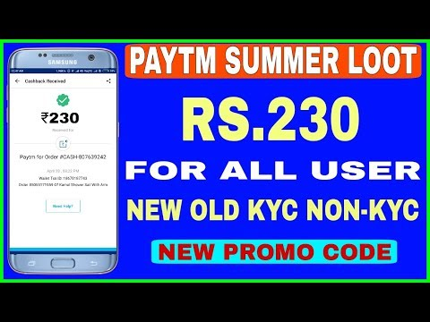 [Expire] Paytm Summer Loot | Rs.230 Free For All Paytm User | Paytm New Promo Code For All User