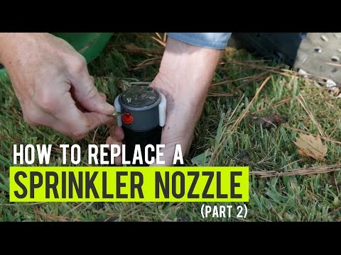 How To: Change a Sprinkler Nozzle (Part 2)