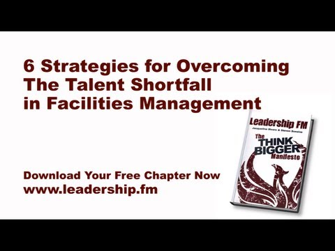 6 Strategies to Reduce the Talent Shortfall in Facilities Management