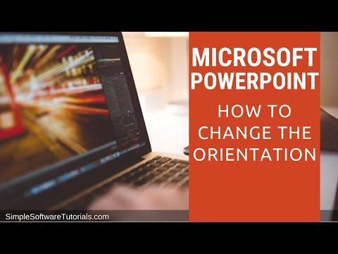 Tutorial: How to Change the Orientation in PowerPoint 2016