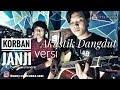 Download  KORBAN JANJI versi AKUSTIK DANGDUT(cover Denny R Mahendra) MP3,3GP,MP4