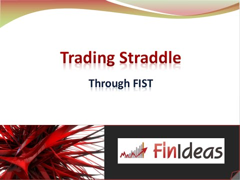 Trading Straddle Strategy Through FIST