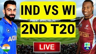 Live: India Vs West Indies 2ND T20, | Live Score And Commentary | Live Ind vs Win 1st T20 2019