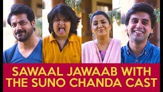 'Sawaal Jawaab' With The Cast Of 'Suno Chanda 2'