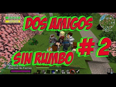 DOS AMIGOS SIN RUMBO # 2