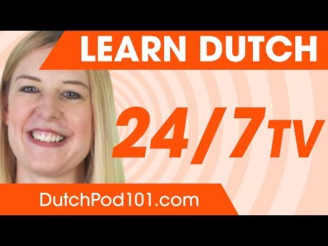 Learn Dutch in 24 Hours with DutchPod101 TV
