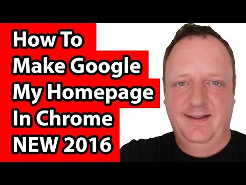 How To Make Google My Homepage In Chrome - NEW 2016