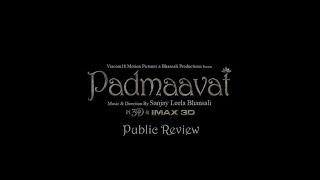 Padmaavat | In Cinemas Now | Audience Review 4