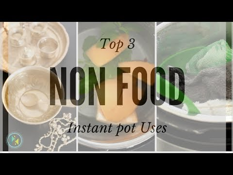 Top 3 Incredible Non Food Instant pot (Electric Pressure cooker) uses