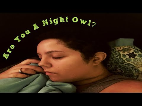 9 Signs Youre a Night Owl