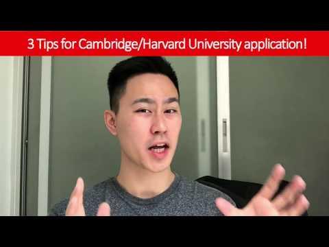 3 Tips for Cambridge/Harvard University application!