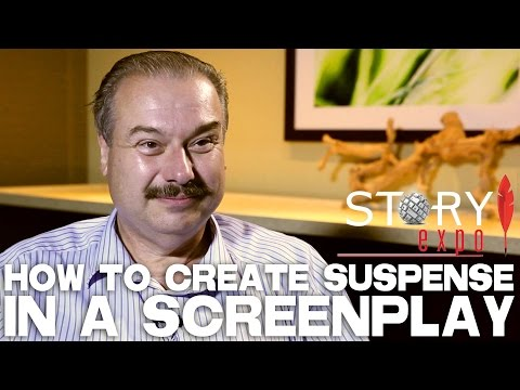 How To Create Suspense In A Screenplay by William C. Martell