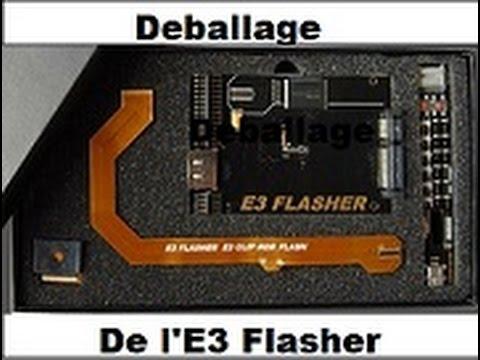 Déballage de l'E3 Flasher