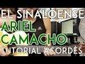 El Sinaloense - Ariel Camacho - Tutorial - ACORDES - Como tocar en Guitarra