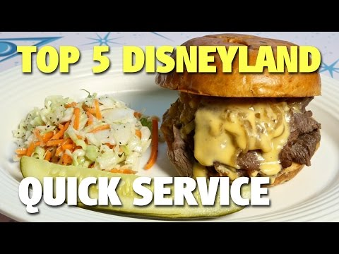 Top 5 Disneyland Quick Service Restaurants | Celebrating Disneyland