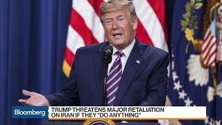 Trump Threatens Major Retaliation on Iran If They 'Do Anything'
