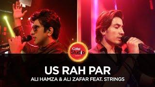 Ali Hamza & Ali Zafar feat. Strings, Us Rah Par, Coke Studio Season 10, Season Finale.